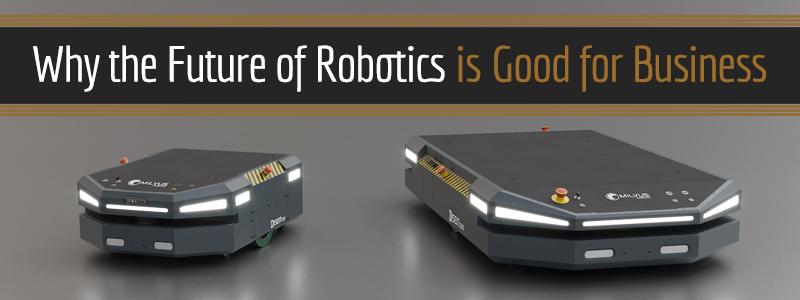 Otonom Mobil Robotlar Gelecekte İşletmelere Nasıl Fayda Sağlayacak?